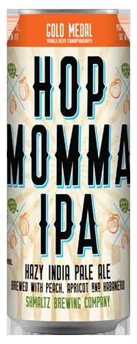 SHMALTZ HOP MOMMA IPA