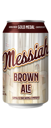 SHMALTZ MESSIAH BROWN ALE